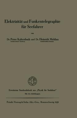 Elektrizität und Funkentelegraphie für Seefahrer von Kaltenbach,  Peter