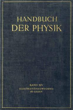 Elektrizitätsbewegung in Gasen von Angenheister,  G., Bär,  R., Geiger,  H., Hagenbach,  A., Przibram,  K., Scheel,  Karl, Stücklen,  H., Warburg,  E., Westphal,  E.