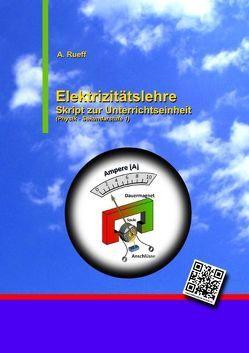 Elektrizitätslehre von Rueff,  Andreas