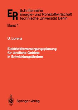 Elektrizitätsversorgungsplanung für ländliche Gebiete in Entwicklungsländern von Lorenz,  Ulrich