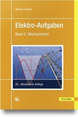 Elektro-Aufgaben 2 von Lindner,  Helmut