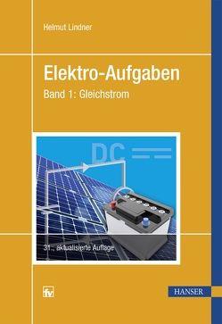 Elektro-Aufgaben Band 1 von Lindner,  Helmut