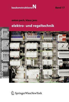 Elektro- und Regeltechnik von Jens,  Klaus, Pech,  Anton