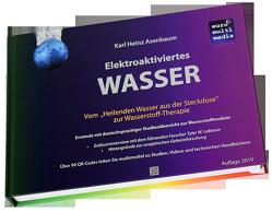 Elektroaktiviertes Wasser von Asenbaum,  Karl Heinz
