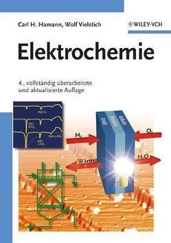 Elektrochemie von Hamann,  Carl H., Vielstich,  Wolf