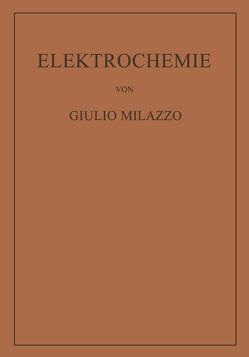 Elektrochemie von Milazzo,  Giulio, Schwabl,  Wilhelm
