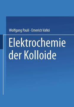 Elektrochemie der Kolloide von Pauli,  NA, Valkao,  NA
