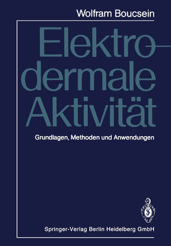 Elektrodermale Aktivität von Boucsein,  Wolfram, Thom,  Eckart
