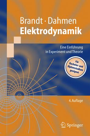 Elektrodynamik von Brandt,  Siegmund, Dahmen,  Hans Dieter