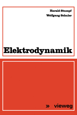 Elektrodynamik von Schüler,  Wolfgang, Stumpf,  Harald