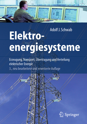 Elektroenergiesysteme von Schwab,  Adolf J.