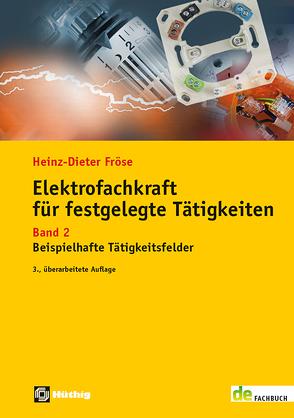 Elektrofachkraft für festgelegte Tätigkeiten von Fröse,  Heinz-Dieter