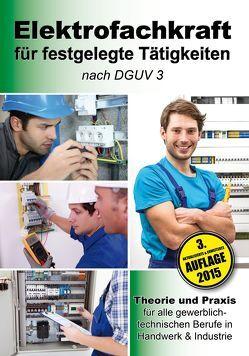 Elektrofachkraft für festgelegte Tätigkeiten nach DGUV 3 von EPV-Autorenteam