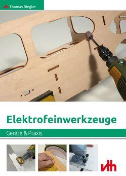 Elektrofeinwerkzeuge von Riegler,  Thomas