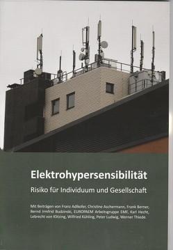 Elektrohypersensibilität von Kompetenzinitiative zum Schutz von Mensch,  Umwelt u. Demokratie e.V.