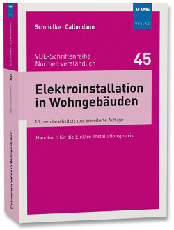 Elektroinstallation in Wohngebäuden von Callondann,  Karsten, Schmolke,  Herbert