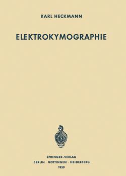 Elektrokymographie von Heckmann ,  Karl