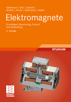 Elektromagnete von Eick,  Rüdiger, Feindt,  Karsten, Kallenbach,  Eberhard, Kallenbach,  Matthias, Quendt,  Peer, Radler,  Oliver, Ströhla,  Tom