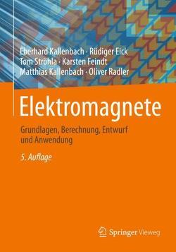 Elektromagnete von Eick,  Rüdiger, Feindt,  Karsten, Kallenbach,  Eberhard, Kallenbach,  Matthias, Radler,  Oliver, Ströhla,  Tom