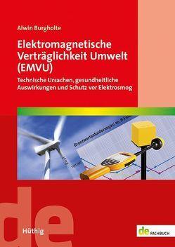 Elektromagnetische Verträglichkeit Umwelt (EMVU) von Burgholte,  Alwin