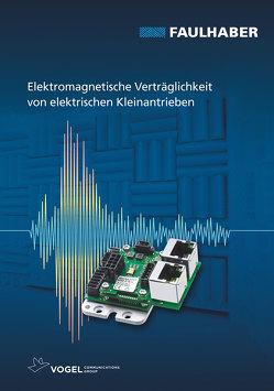 Elektromagnetische Verträglichkeit von elektrischen Kleinantrieben von Wagener,  Andreas