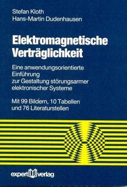 Elektromagnetische Verträglichkeit von Dudenhausen,  Hans M., Kloth,  Stefan