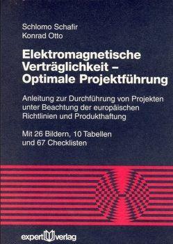 Elektromagnetische Verträglichkeit – Optimale Projektführung von Otto,  Konrad, Schafir,  Schlomo