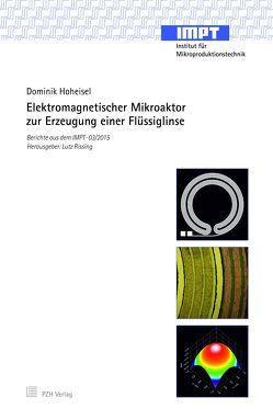 Elektromagnetischer Mikroaktor zur Erzeugung einer Flüssiglinse von Hoheisel,  Dominik, Rissing,  Lutz