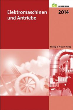 Elektromaschinen und Antriebe 2014 von Behrends,  Peter