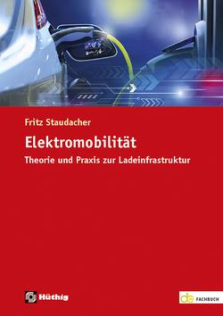 Elektromobilität von Staudacher,  Fritz