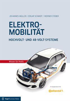 Elektromobilität von Mueller,  Johannes, Schmidt,  Edgar, Steber,  Werner