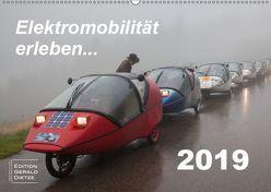 Elektromobilität erleben (Wandkalender 2019 DIN A2 quer) von Dietze,  Gerald