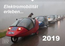 Elektromobilität erleben (Wandkalender 2019 DIN A3 quer) von Dietze,  Gerald