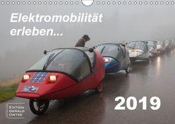 Elektromobilität erleben (Wandkalender 2019 DIN A4 quer) von Dietze,  Gerald
