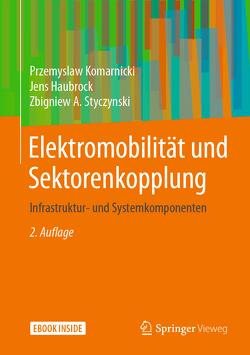 Elektromobilität und Sektorenkopplung von Haubrock,  Jens, Komarnicki,  Przemyslaw, Styczynski,  Zbigniew A.