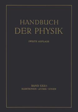 Elektronen · Atome Ionen von Bothe,  W., Fränz,  H., Geiger,  H., Gerlach,  W., Hahn,  O., Kirsch,  G., Meitner,  L., Meyer,  St., Paneth,  F., Philipp,  K., Przibram,  K., Scheel,  Karl