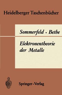 Elektronentheorie der Metalle von Bethe,  H., Sommerfeld,  A.