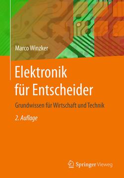 Elektronik für Entscheider von Winzker,  Marco
