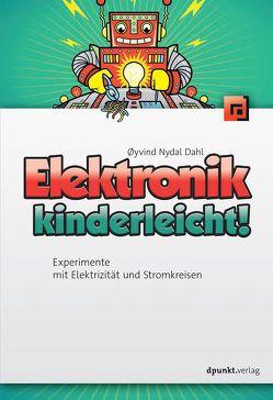 Elektronik kinderleicht! von Dahl,  Øyvind, Langenau,  Frank