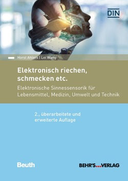 Elektronisch riechen, schmecken etc. von Ahlers,  Horst, Wang,  Lei