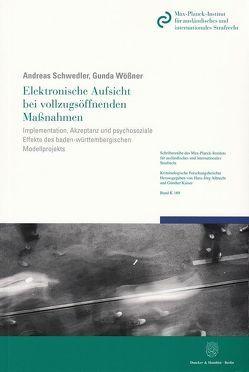 Elektronische Aufsicht bei vollzugsöffnenden Maßnahmen. von Schwedler,  Andreas, Wößner,  Gunda
