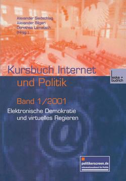 Elektronische Demokratie und virtuelles Regieren von Bilgeri,  Alexander, Lamatsch,  Dorothea, Siedschlag,  Alexander
