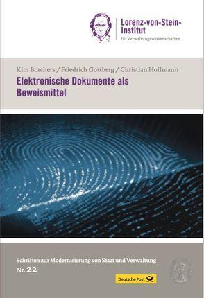 Elektronische Dokumente als Beweismittel von Borchers,  Kim, Gottberg,  Friedrich, Hoffmann,  Christian