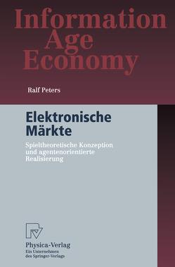 Elektronische Märkte von Peters,  Ralf
