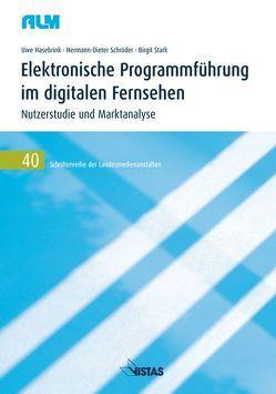 Elektronische Programmführung im digitalen Fernsehen von Hasebrink,  Uwe, Schröder,  Hermann D., Stark,  Birgit