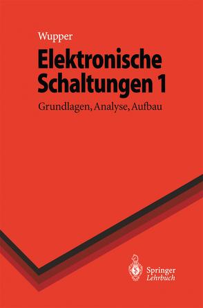 Elektronische Schaltungen 1 von Niemeyer,  Ulf, Wupper,  Horst