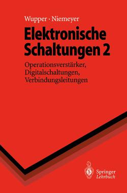 Elektronische Schaltungen 2 von Niemeyer,  Ulf, Wupper,  Horst