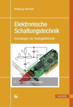 Elektronische Schaltungstechnik von Reinhold,  Wolfgang
