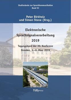 Elektronische Sprachsignalverarbeitung 2019 von Birkholz,  Peter, Stone,  Simon