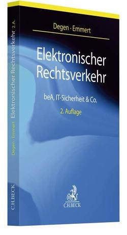 Elektronischer Rechtsverkehr von Degen,  Thomas A., Emmert,  Ulrich